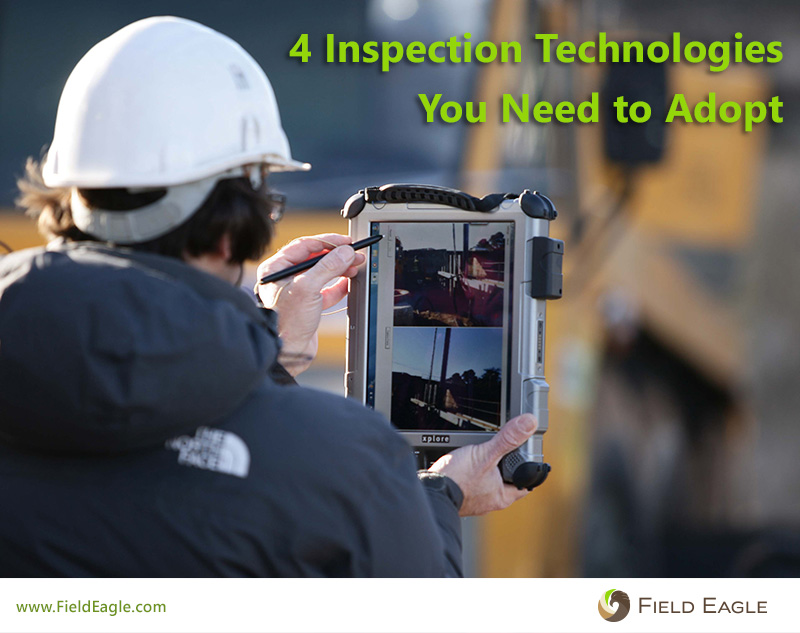 4 Inspection Technologies You Need to Adopt